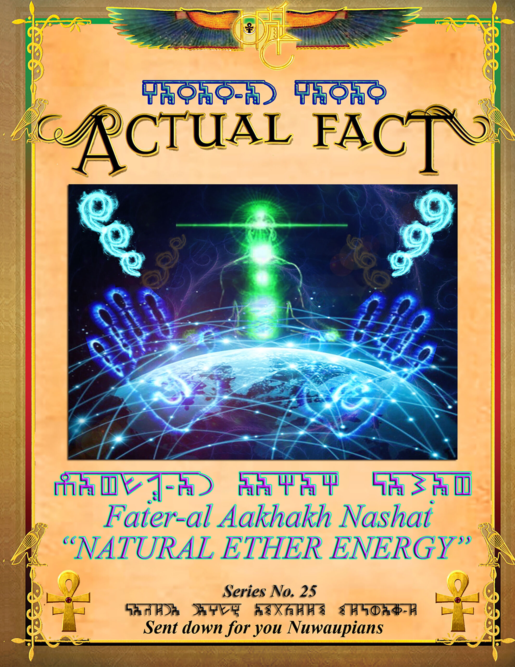 ACTUAL FACT - 25 Natural Ether Energy