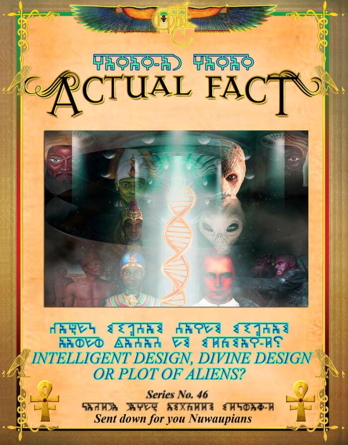 ACTUAL FACTS - Intelligent Design