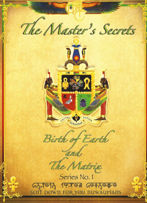 THE MASTER'S SECRETS - The Birth Of Earth And The Matrix