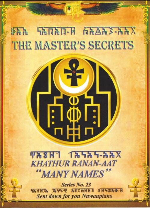 THE MASTER'S SECRETS - Many Names