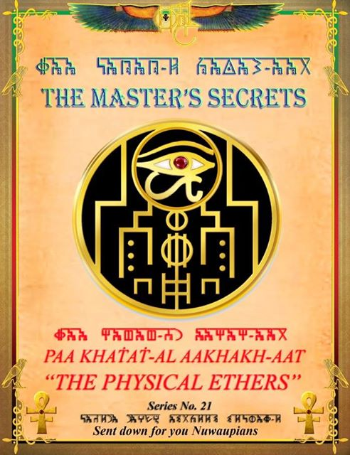 THE MASTER'S SECRETS - The Physical Ethers