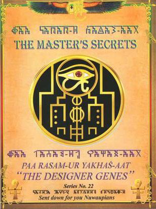 THE MASTER'S SECRETS - Masters Secrets Designer Genes