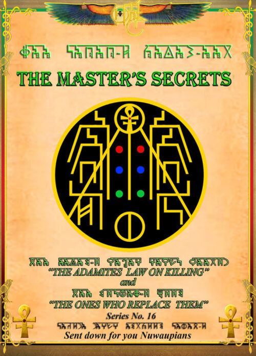 THE MASTER'S SECRETS THE ONES WHO REPLACE THEM