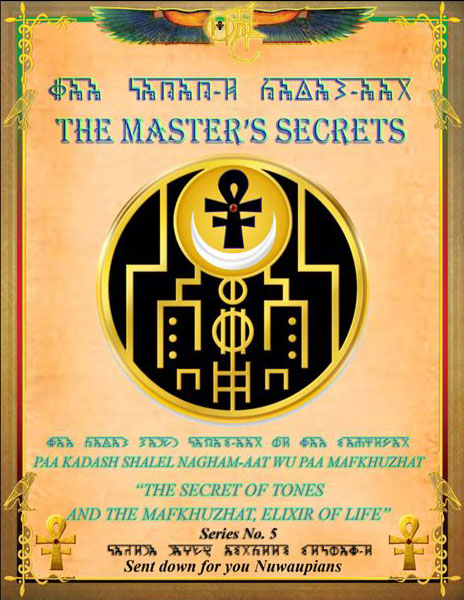 THE MASTER'S SECRETS THE SECRET OF TONES AND THE MAFKHZHAT , ELIXIR OF LIFE