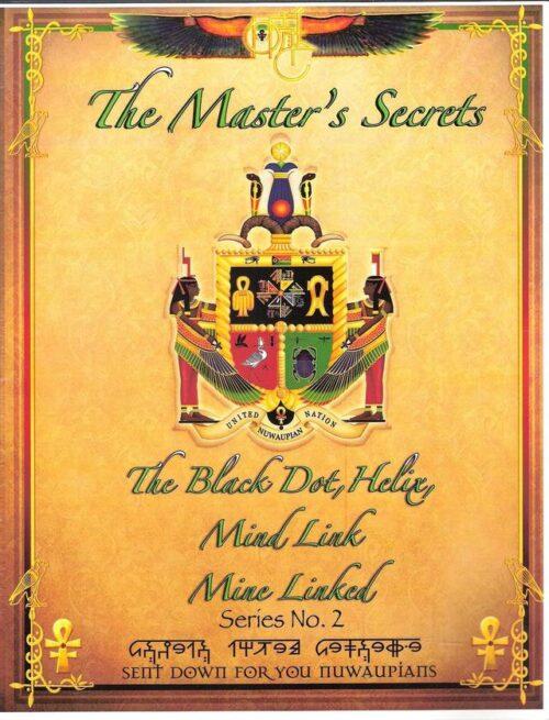 THE MASTER'S SECRETS - The Black Dot, Helix, Mind Linked