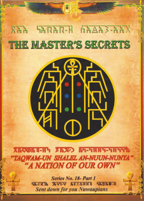 THE MASTER'S SECRETS - 18 A Nation Of Our Own Part 1