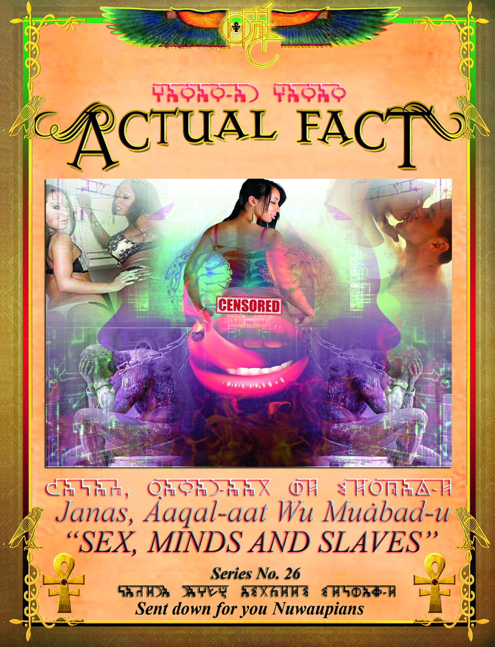 ACTUAL FACT - sex mind slaves